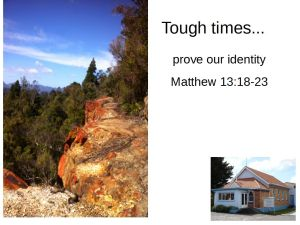 tough-times-prove-our-identity-1