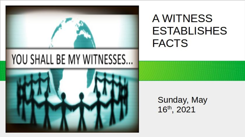 A WITNESS ESTABLISHES FACTS - 01
